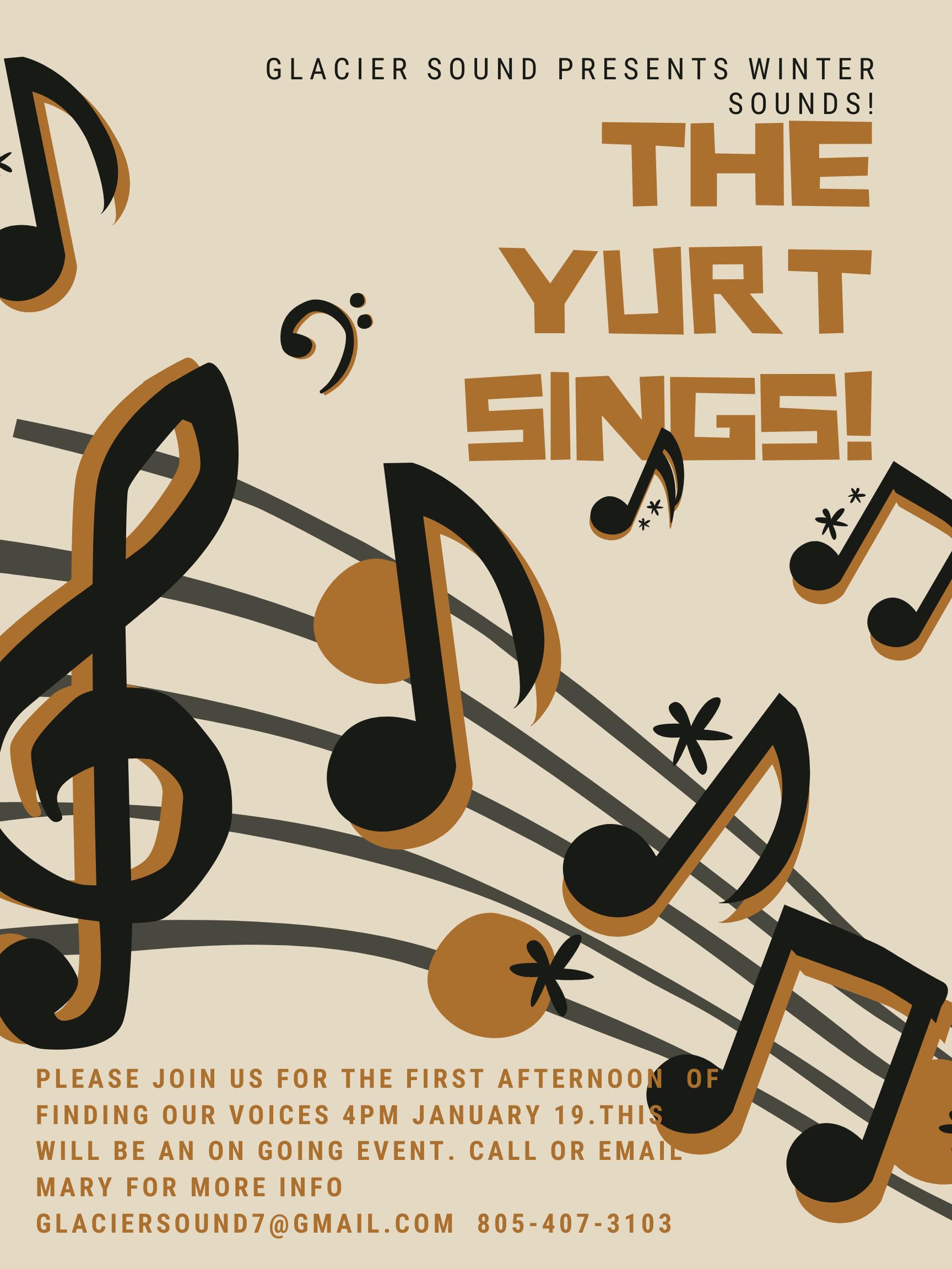 The Yurt Sings!
